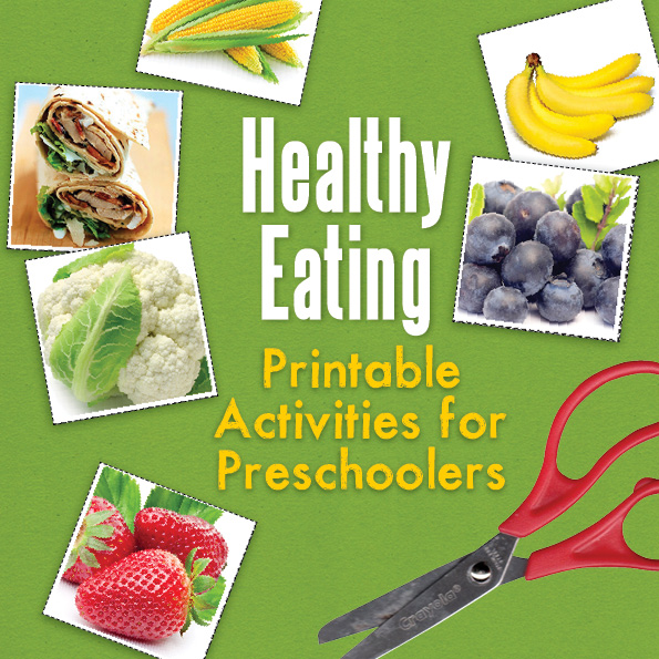 Healthy Eating Printable Activities for Preschoolers