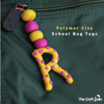 Make a school bag tag from polymer clay