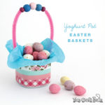 Yoghurt pot Easter basket