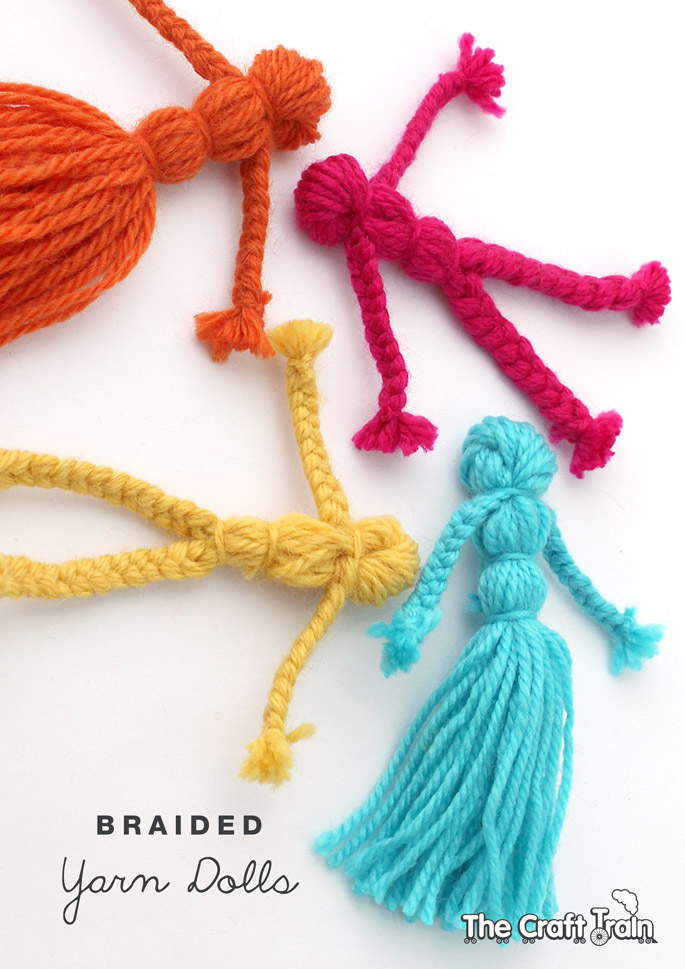 Braided yarn dolls the craft train for Fun things to craft