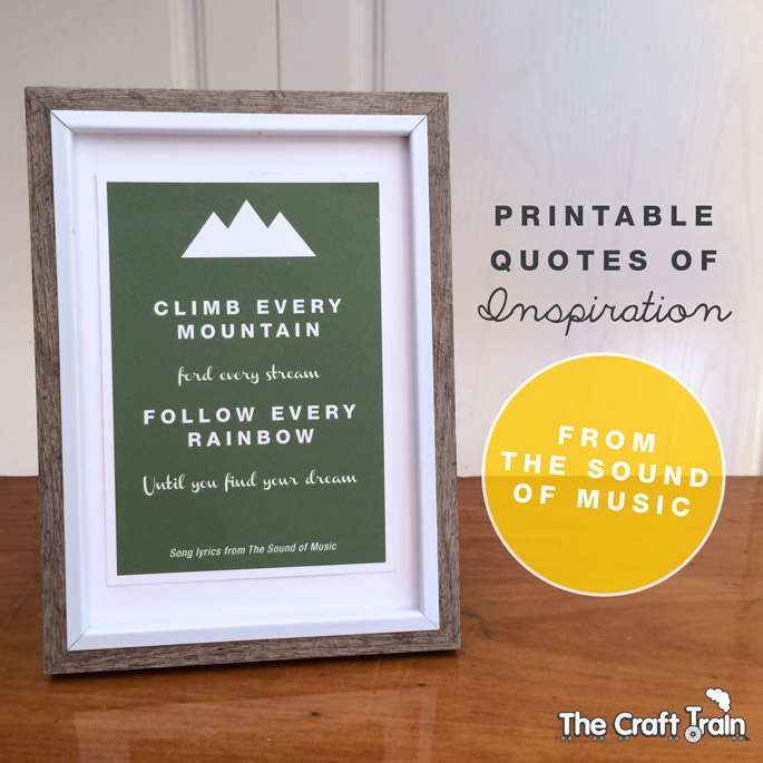 Printable quotes of inspiration from The Sound of Music