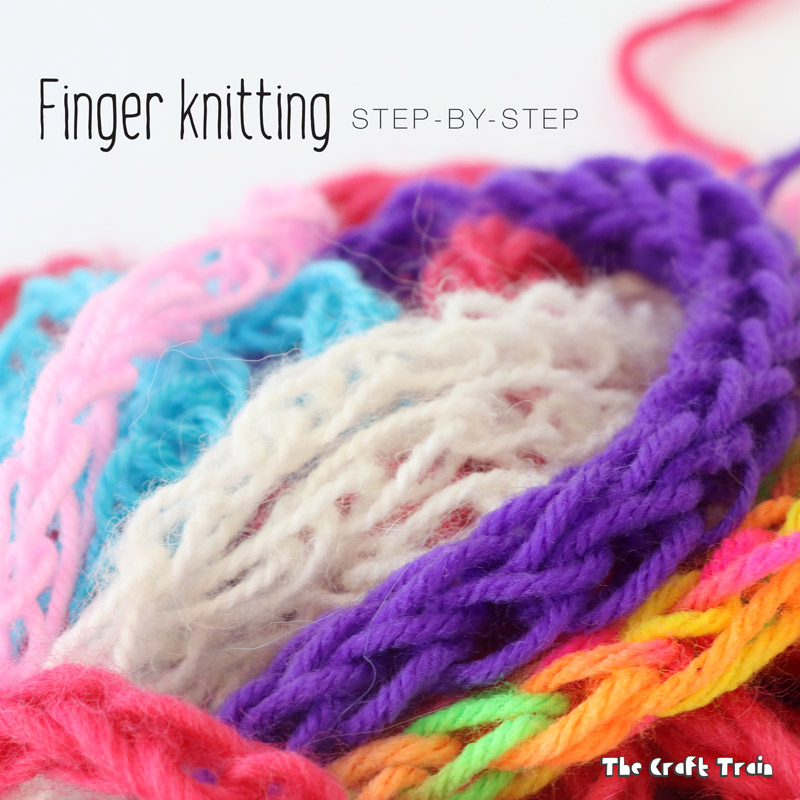 Finger Knitting For Kids The Craft Train