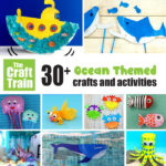 Over 30 fun Ocean themed crafts and activities for kids
