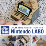 3 DIY toys you can make with Nintendo LABO. Kid-made crafts and product review #nintendo #NintendoLABO #review #DIYtoy #STEM